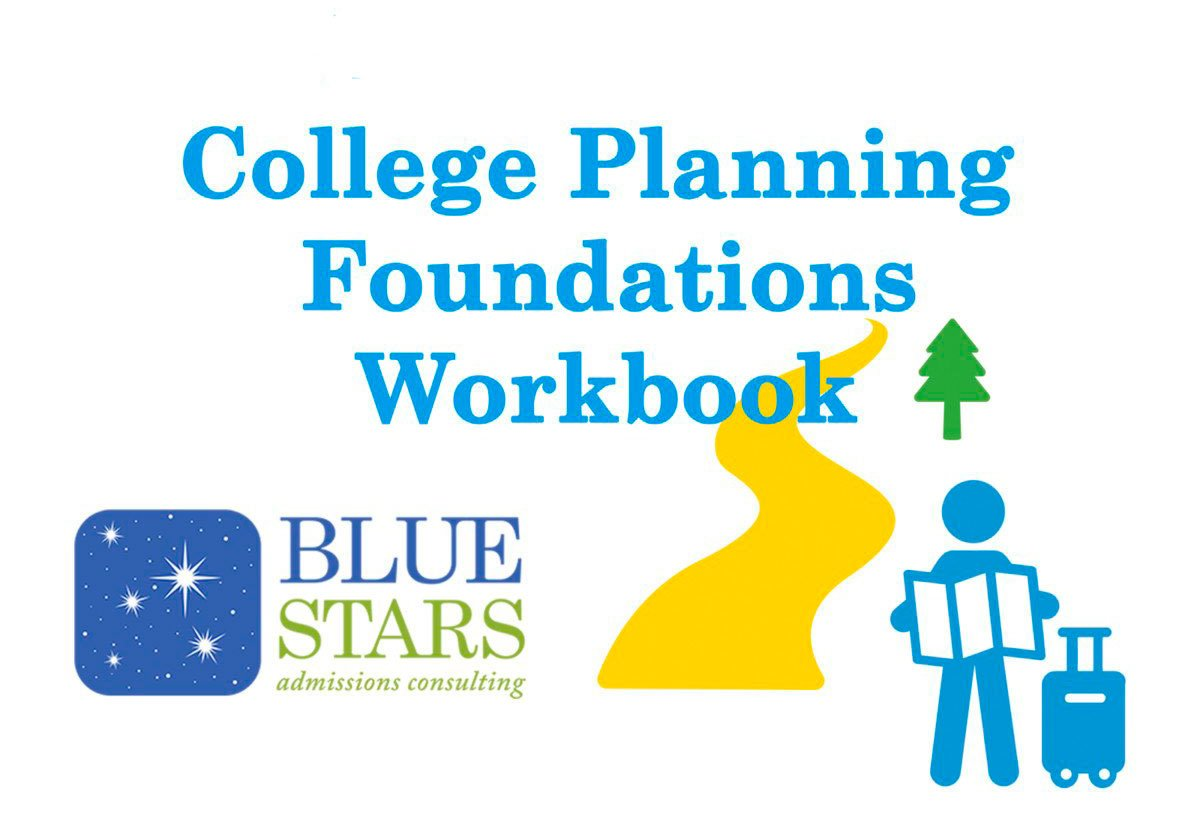Blue Stars College Admissions College Planning Foundations Workbook