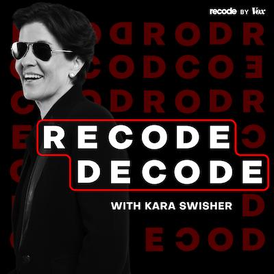 Recode Decode podcast
